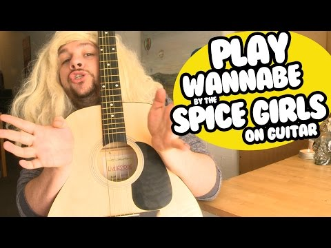 Play 'Wannabe' by the Spice Girls on Guitar   Trish   Tutorial