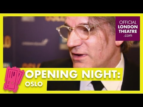 Opening night: Oslo