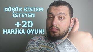 DÜŞÜK SİSTEM İSTEYEN +20 HARİKA OYUN!