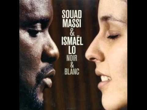 Noir et Blanc (Souad Massi, Ismaël Lo)