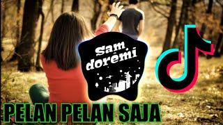Download DJ PELAN PELAN SAJA (KOTAK BAND ) REMIX FULL BASS TERBARU TIK TOK VIRAL SONG (SD Remix Alon Alon wae