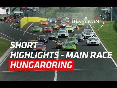 Short Highlights - Hungaroring 2017 - Blancpain GT Series