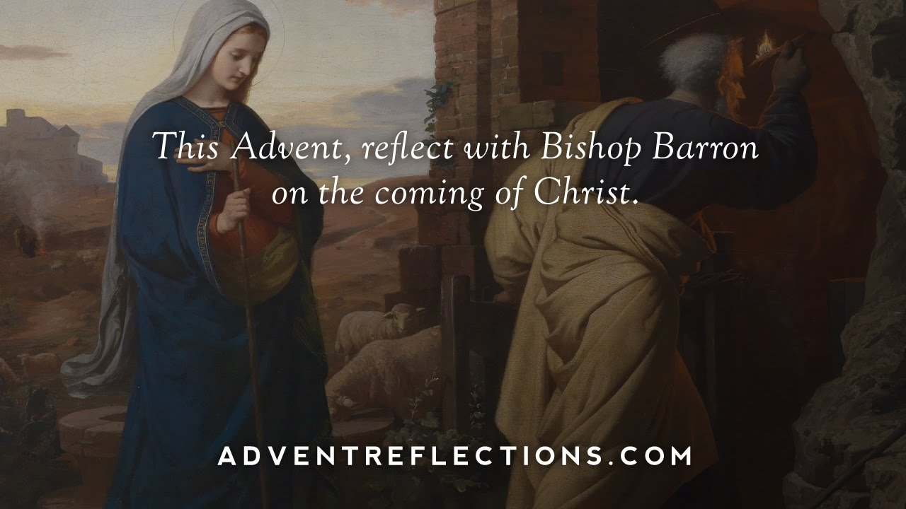 Sign up for Bishop Barron's FREE Daily Advent Reflections! | Word on