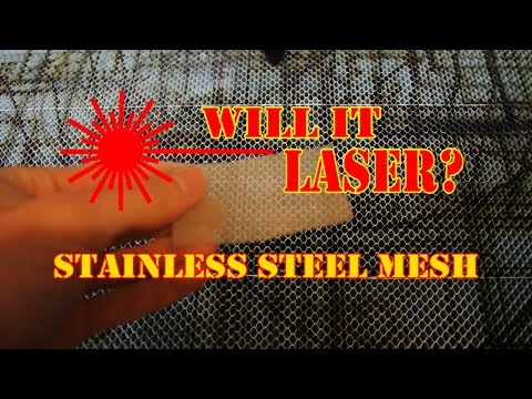 WILL IT LASER: Stainless Steel Mesh?