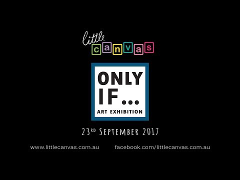 Only If - 2017 Art Exhibition