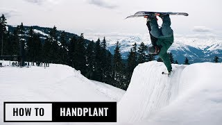 How To Handplant On Skis With Magnus Granér