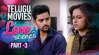 Telugu Movies Best Love Scenes Part 3 | Back to Back Love Scenes Vol 1