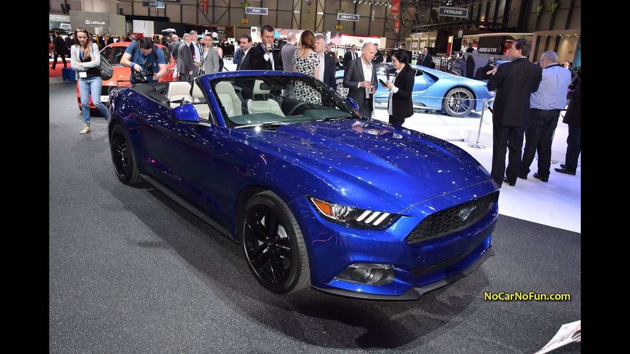 2015 ford mustang convertible 2015 geneva motor show youtube - Ford Mustang 2015 Blue