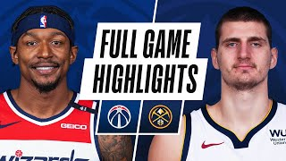 WIZARDS at NUGGETS | FULL GAME HIGHLIGHTS | February 25, 2021