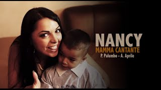 Nancy - Mamma Cantante (Video Ufficiale 2014)