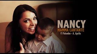 Nancy - Mamma Cantante (Video Ufficiale 2014)