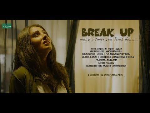 Break Up - Many a times you breakdown- Malayalam Lyrical Short Film