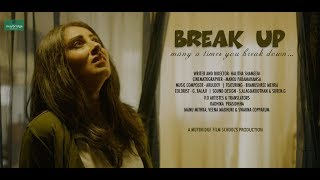 Break Up - Many A Times You Breakdown- Malayalam Lyrical Short Film