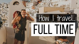 Afford to travel full time!
