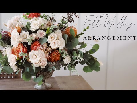 FALL INSPIRED FLOWER ARRANGEMENT | DIY For A Wedding Or Event!