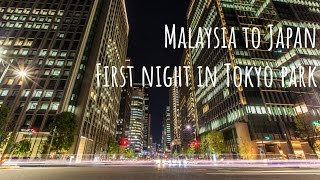 Malaysia to Japan Tokyo arrival, sleeping in the park, homeless bum adventure