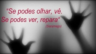 Mês especial DISTOPIAS #3 Ensaio sobre a cegueira (José Saramago)