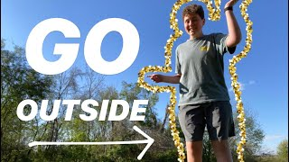 5 FUN THINGS TO DO OUTSIDE DURING QUARANTINE