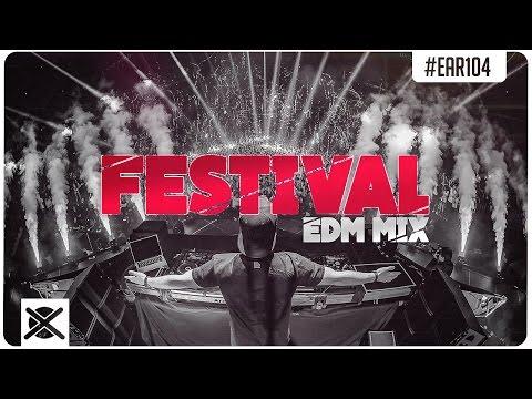 Best Festival EDM Mix 2017 🔥 | EXTSY's Addicted Radio #104 : EZUMI