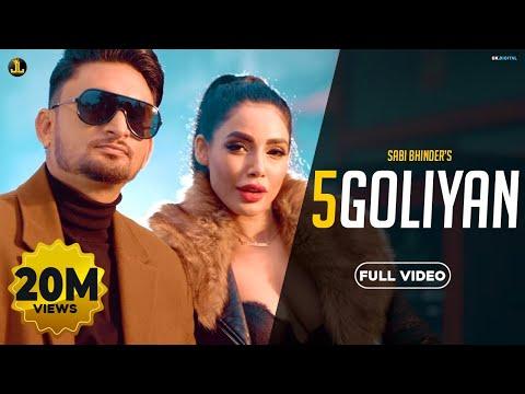 5 Goliyan Full Video  Sabi Bhinder  The Kidd  Gold Media  Jatt Life Studios Punjabi Songs 2020
