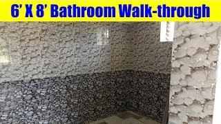 6 X 8 feet Bathroom Walkthrough