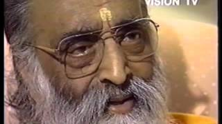 Shutup & Get out   Clip from Swami Chinmayananda's interview to Vision TV