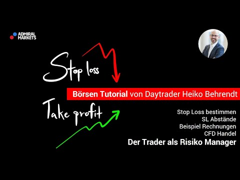 Das Handels- Risiko bestimmen | Money Management | Stop Loss | Der Trader als Risiko Manager
