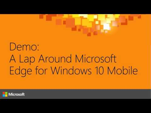 Microsoft Ignite Australia 2015 Microsoft Edge on Windows 10 Mobile for Developers