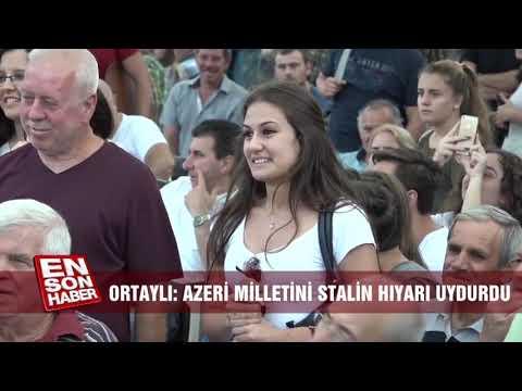 Ilber Ortayli Hoca Azeri Yoktur Azerbaycanli Vardir