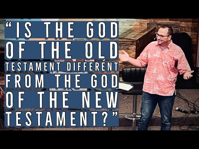 """5. Kaimuki Christian-""""Is the God of the Old Testament Different from the God of the New Testament?"""
