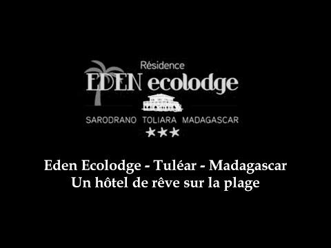 Hotel résidence Eden Ecolodge, Tuléar Madagascar