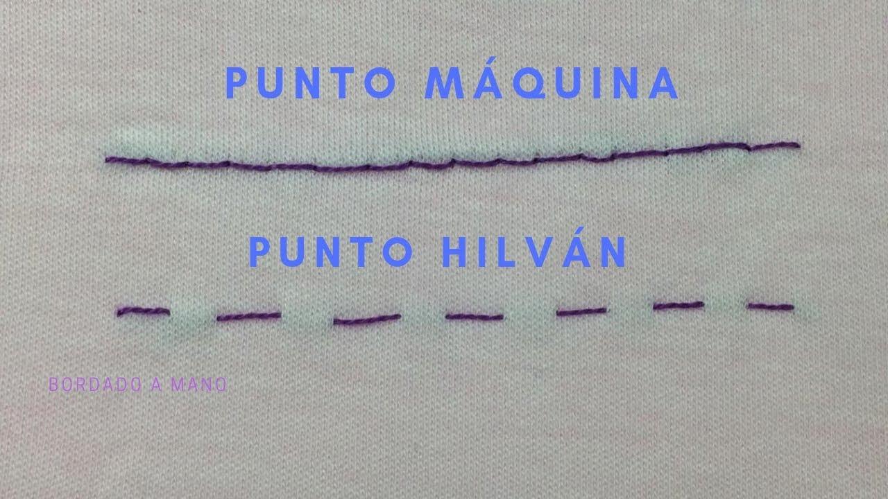 PUNTO MAQUINA / PUNTO HILVÁN COSTURA A MANO - YouTube