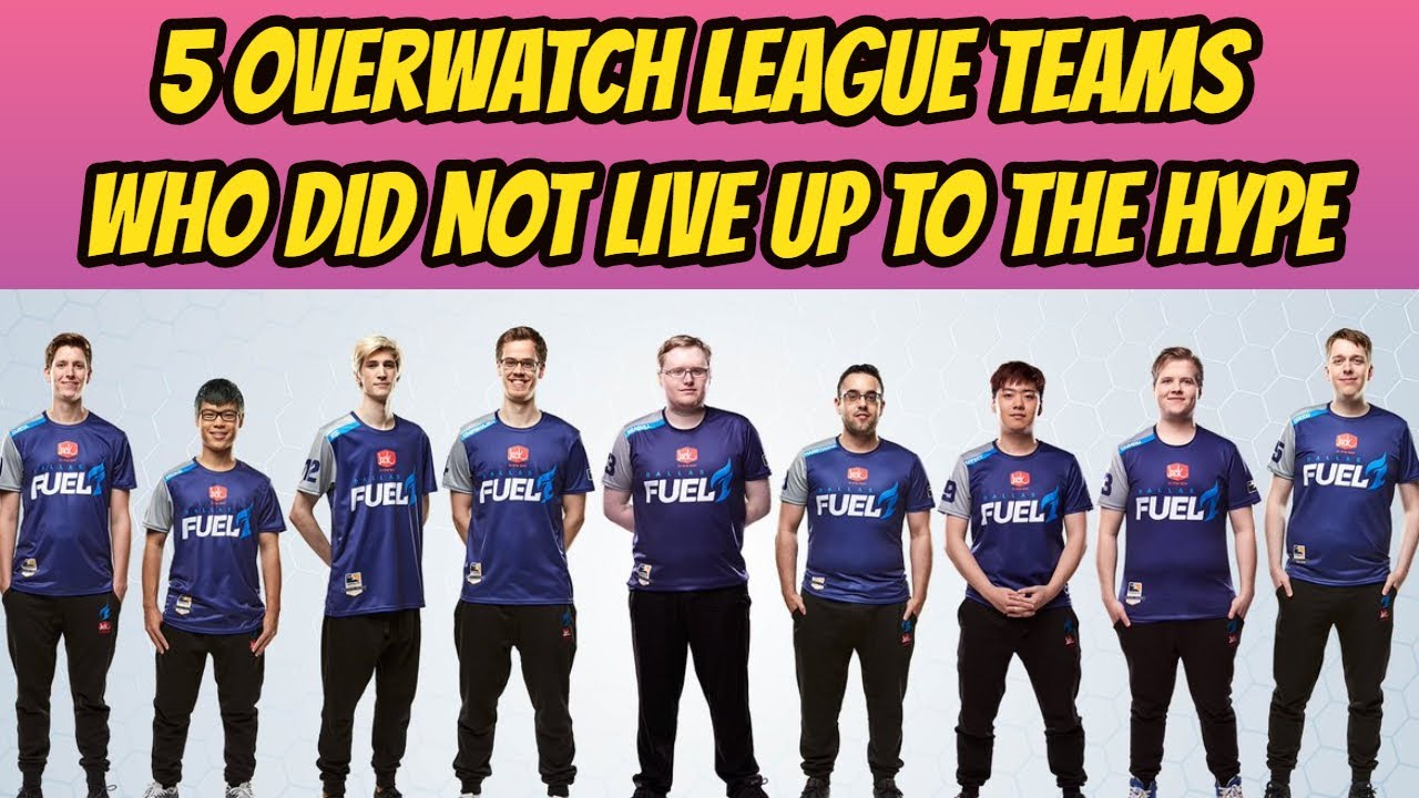 5 Overwatch League Teams Who Did Not Live Up to the Hype