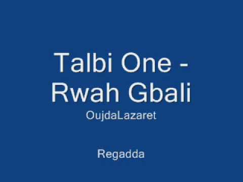 talbi one rwah gbali mp3