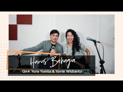 YURA YUNITA - Harus Bahagia QnA with Yovie Widianto