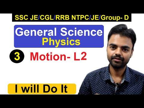 General Science(Physics) Motion Part 2 Class- 3 RRB JE 2019 Classes
