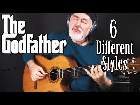 The Godfather Theme performed in 6 different Styles – fingerstyle guitar tribute