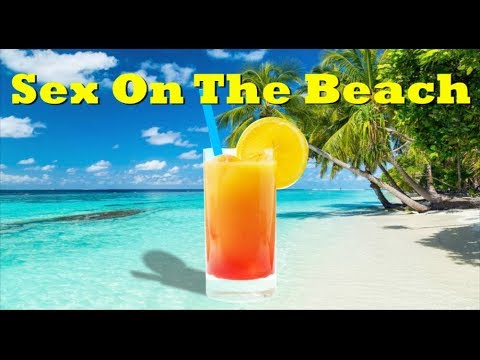 How to make a sex in the beach drink