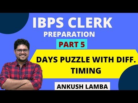 WEEK DAYS PUZZLE WITH SEPARATE TIMINGS || IBPS CLERK PREPARATION || [ PART - 5 ]