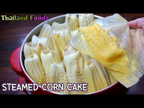 Thai Dessert | Steamed Corn Cake