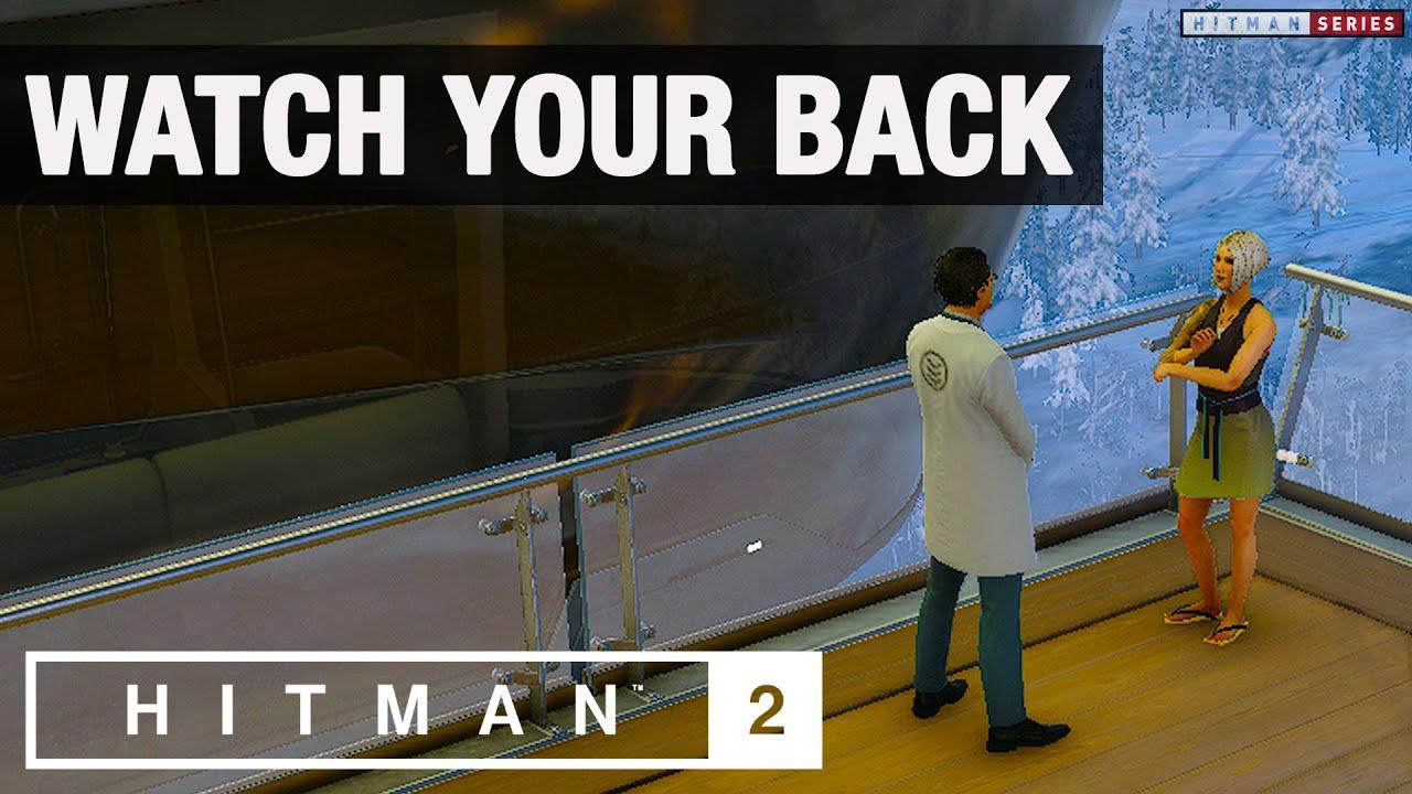 """HITMAN 2 - """"Watch Your Back"""" Challenge"""