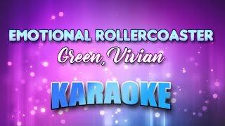 Green, Vivian - Emotional Rollercoaster (Karaoke version with Lyrics)
