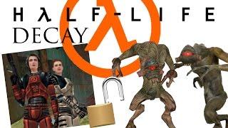 HALF-LIFE: Decay (PC) - Hidden Bonus Chapter - How to Unlock