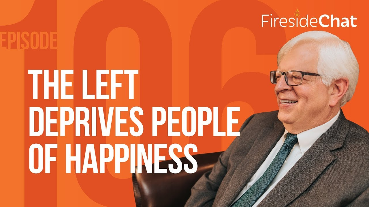Fireside Chat Ep. 106 — The Left Deprives People of Happiness