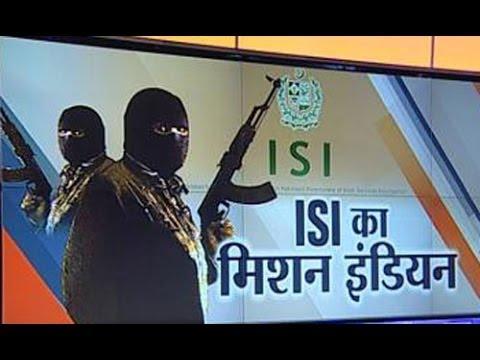 Pakistan's ISI planned terror attacks on India