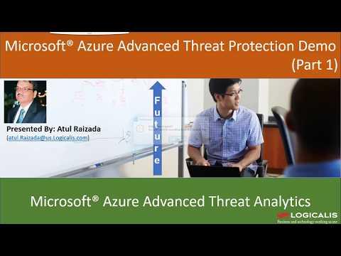 Azure Advanced Threat Protection (ATP) Part 1