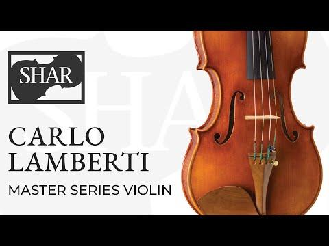 Carlo Lamberti Master Series Violin