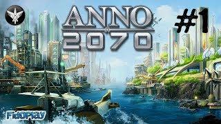 ANNO 2070: Global Trust #1 - El inicio de la isla (Gameplay Español) - [FidoPlay]