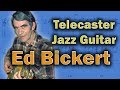 Ed Bickert - A Jazz Guitarist You Need To Know About!