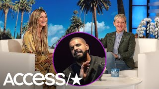 Heidi Klum Reveals She Ghosted Drake's Text | Access